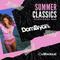 Summer Classics (Old School R&B) - Follow @DJDOMBRYAN