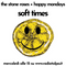 Soft Times #56 The Stone Roses + Happy Mondays