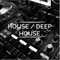 Deep House - Session 01
