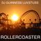 DJ Guinness Luvstuss - Rollercoaster [2018]