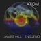 ATOM with James Hill