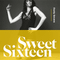 Sweet Sixteen - compiled by Dusty Sevens