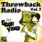 Throwback Radio Vol. 7
