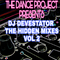 THE DANCE PROJECT PRESENTS DJ DEVESTATOR THE HIDDEN MIXES VOL 2