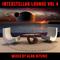 Interstellar Lounge Vol 4