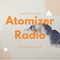 Atomizer Radio - Episode 1