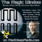 The Magic Window (Final Show) on madwaspradio.com