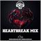 Heartbreak Mix