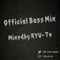 RYU-To Official Bass Mix vol.001