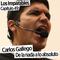 Capítulo 049: De la nada a lo absoluto con Carlos Gallego