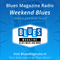 Blues Magazine Radio Weekend Blues I 6