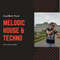 Melodic House & Techno - Promo Mix - Sound Master (21.07.2019)