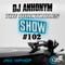 The Turntables Show #102 w. DJ Anhonym