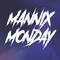 Mannix Monday Ep. 4