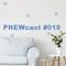 PHEWcast # 019