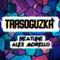 TRЯSOGUZKA #10 (Special Guest: Alex Morello)