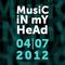MusiC iN mY HeAd – 04/07/2012