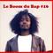 """Le Boom du Bap #16 : """"The Flowers Bloom"""""""