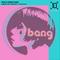 This Is Radio Bang - 20th June 2021