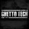 GhettoTec oldschool n newschool