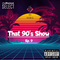 That 90's Show Ep. 9 #pop #rnb #dance