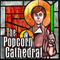 Popcorn Cathedral 8: The New Gods