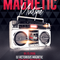 Magnetic Mixtape 144  2/1/2017 hour 1
