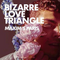 Bizarre Love Triangle May 2019 - DJ Babybear