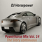 Dj Horsepower - Powerhorse Mix Vol. 14