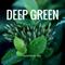 The DEEP GREEN Selection