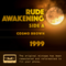 Rude Awakening – Side A (1999)