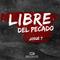 09SEP18 - LIBRE DEL PECADO - Mauricio Castellón