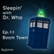 661 - Boom Town | Sleepin' With Doctor Who