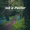 Ask A Pastor Podcast: A-Way to Pray