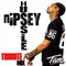 NIPSEY HUSSLE TRIBUTE MIX - DEEJAY TISM