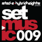 Sted-E & Hybrid Heights Set Music Radio Episode 009