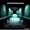 Epic Obsession Radio Show Episode #45 DAMMY D [ 14th June 2017]