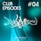 Dj Psichoz - Club Episodes #04 #twerksome