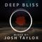 Josh Taylor - Deep Bliss 012