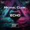 ECHO with Michael Clark - EC001 - Fri 7th May 2021 - 10pm to 11pm
