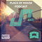 Place of House Podcast #43