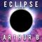 Eclipse Radio with arthurB - #002