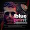 THE BLUE PRINT Vol. 4 (DJ FETTY)