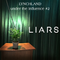 Lynchland Under the Influence #2 — Liars