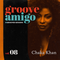 Groove Amigo - ReGrooved Sessions vol. 08 (Chaka Khan)