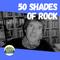 50 Shades of Rock - 18 SEP 2021