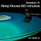Deep House 60 minutos - Session #1