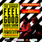The Feel Good Radio Show EPISODE #104 - Jim & Mick go Pre-Drinking