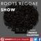 Roots Reggae Show - 13th June 2021