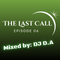 The Last Call - Episode 06 (Hip Hop)